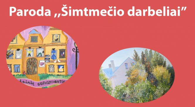 """Šeškinės bendruomenės centre eksponuojama paroda ,,Šimtmečio darbeliai Lietuvai"""""""