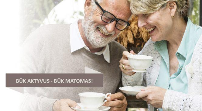 Startuoja vyresnio amžiaus žmonių veiklumo programa BŪK AKTYVUS-BŪK MATOMAS!